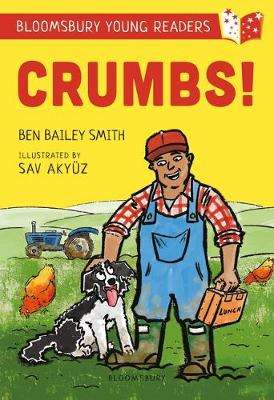 Cover of Crumbs! A Bloomsbury Young Reader: Lime Book Band - Ben Bailey Smith - 9781472972682