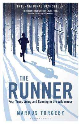 Cover of The Runner: Four Years Living and Running in the Wilderness - Markus Torgeby - 9781472974204