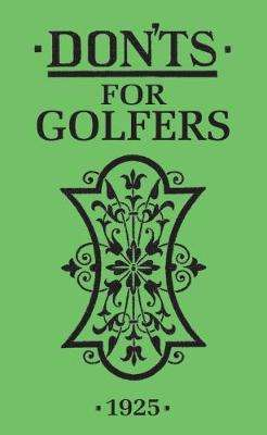Cover of Don'ts for Golfers: Illustrated Edition - Ian Woosnam - 9781472977120