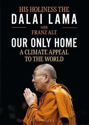 Cover of Our Only Home - Dalai Lama - 9781472983923