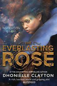 Cover of The Everlasting Rose - Dhonielle Clayton - 9781473224001