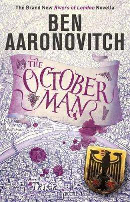 Cover of The October Man - Ben Aaronovitch - 9781473224322