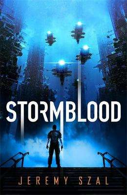 Cover of Stormblood - Jeremy Szal - 9781473227422