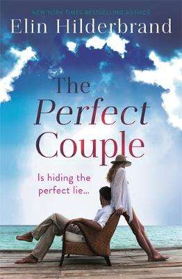 Cover of The Perfect Couple - Elin Hilderbrand - 9781473611283