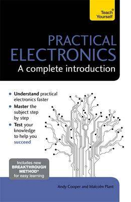 Cover of Practical Electronics: A Complete Introduction: Teach Yourself - Andy Cooper - 9781473614079