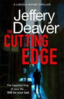 Cover of The Cutting Edge - Jeffery Deaver - 9781473618749