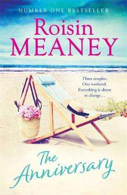 Cover of The Anniversary - Roisin Meaney - 9781473643024