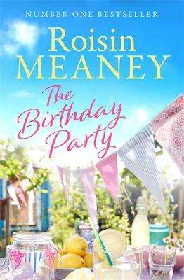 Cover of The Birthday Party - Roisin Meaney - 9781473643062