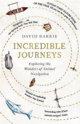 Cover of Incredible Journeys - David Barrie - 9781473656857