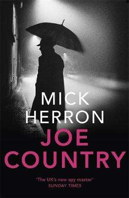 Cover of Joe Country: Jackson Lamb Thriller 6 - Mick Herron - 9781473657441