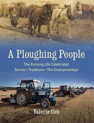 Cover of A Ploughing People - Valerie Cox - 9781473659452