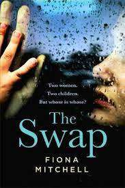 Cover of The Swap - Fiona Mitchell - 9781473659650