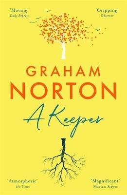 Cover of A Keeper - Graham Norton - 9781473664999