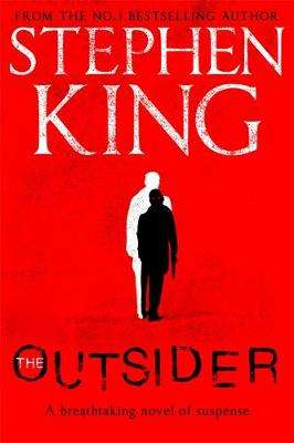 Cover of The Outsider - Stephen King - 9781473676404