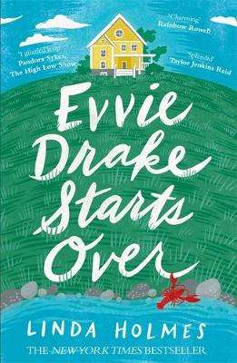 Cover of Evvie Drake Starts Over - Linda Holmes - 9781473679276