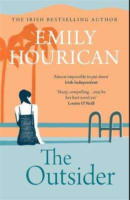 Cover of The Outsider - Emily Hourican - 9781473681125