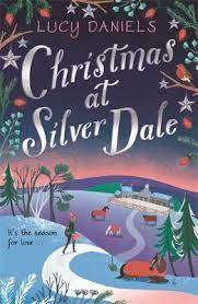 Cover of Christmas at Silver Dale - Lucy Daniels - 9781473682450