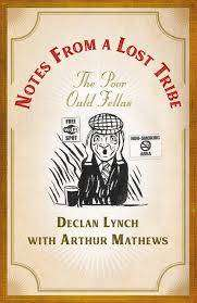 Cover of Notes from a Lost Tribe: The Poor Ould Fellas - Declan Lynch - 9781473687295