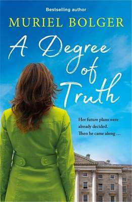 Cover of A Degree of Truth - Muriel Bolger - 9781473691476