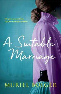 Cover of A Suitable Marriage - Muriel Bolger - 9781473691513