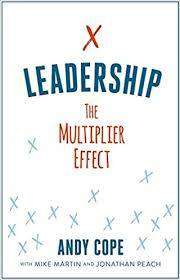 Cover of Leadership: The Multiplier Effect - Andy Cope - 9781473695696