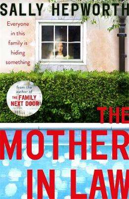 Cover of Mother-in-Law - Sally Hepworth - 9781473697003
