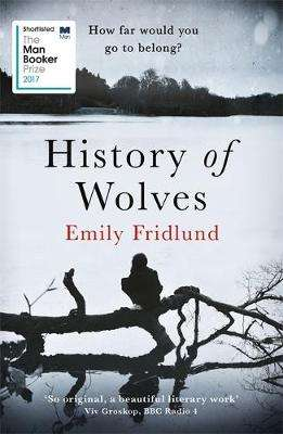 Cover of History of Wolves - Emily Fridlund - 9781474602969