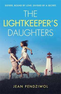 Cover of The Lightkeeper's Daughters - Jean Pendziwol - 9781474605021