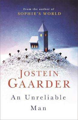 Cover of An Unreliable Man - Jostein Gaarder - 9781474605830