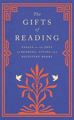 Cover of The Gifts of Reading - Robert Macfarlane - 9781474615686