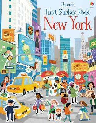 Cover of First Sticker Book New York - James MacLaine - 9781474937047