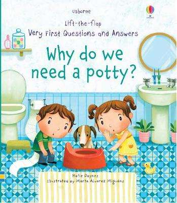 Cover of Why Do We Need A Potty? - Katie Daynes - 9781474940627