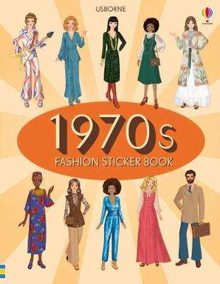 Cover of 1970s Fashion Sticker Book - Emily Bone - 9781474941860