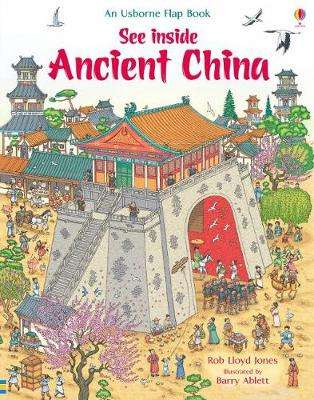 Cover of See Inside Ancient China - Rob Lloyd Jones - 9781474943635