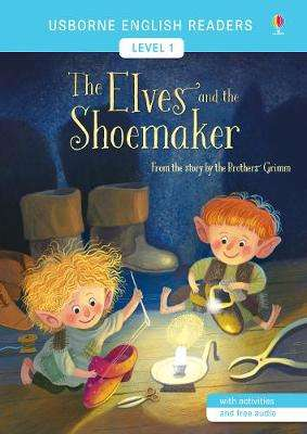 Cover of The Elves and the Shoemaker - Laura Cowan - 9781474947862