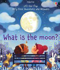 Cover of What is the Moon? - Katie Daynes - 9781474948210