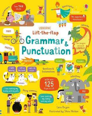 Cover of Lift-the-Flap Grammar and Punctuation - Lara Bryan - 9781474950657