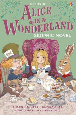 Cover of Alice in Wonderland Graphic Novel - Russell Punter - 9781474952446