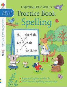 Cover of Spelling Practice Book 7-8 - Kirsteen Robson - 9781474953443
