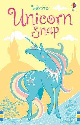 Cover of Unicorn Snap - Fiona Watt - 9781474953634