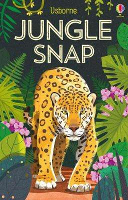 Cover of Jungle Snap - Lucy Bowman - 9781474956802
