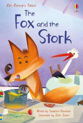 Cover of The Fox and the Stork - Susanna Davidson - 9781474964357
