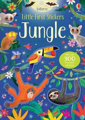 Cover of Little First Stickers Jungle - Kirsteen Robson - 9781474964425