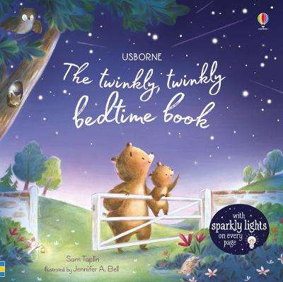 Cover of The Twinkly Twinkly Bedtime Book - Sam Taplin - 9781474967563