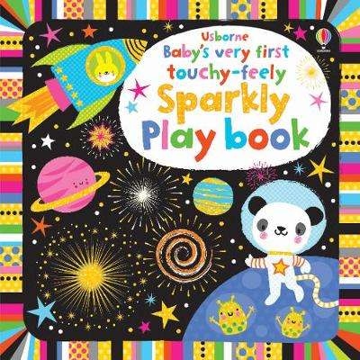 Cover of Baby's Very First Sparkly Playbook - Fiona Watt - 9781474967846