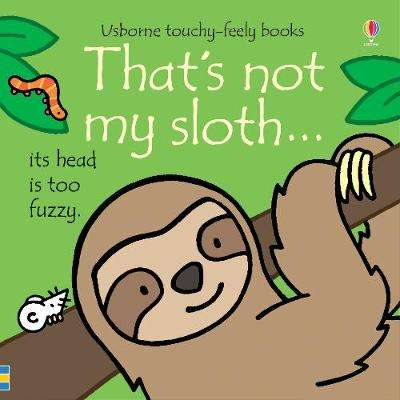 Cover of That's not my sloth... - Fiona Watt - 9781474967884