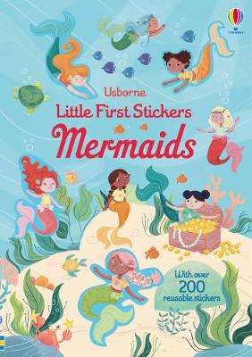 Cover of Little First Stickers Mermaids - Holly Bathie - 9781474968195