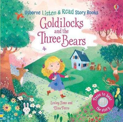Cover of Goldilocks and the Three Bears - Lesley Sims - 9781474969574