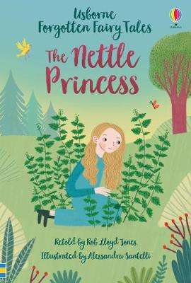 Cover of The Nettle Princess - Rob Lloyd Jones - 9781474969789
