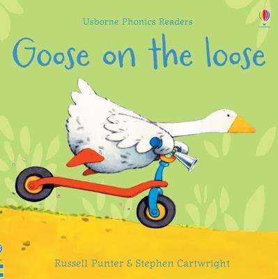 Cover of Goose on the Loose - Russell Punter - 9781474970181